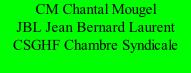 CM Chantal Mougel JBL Jean Bernard Laurent CSGHF Chambre Syndicale